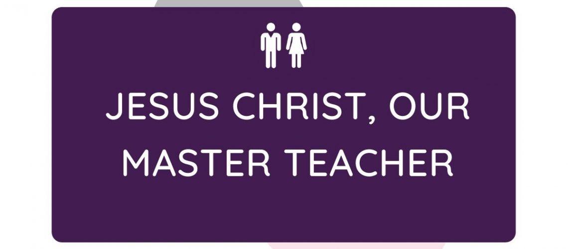 interpersonal Jesus our master teacher
